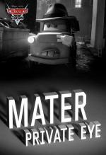 A Cars Toon; Mater's Tall Tales: Mater Private Eye (TV) (C)