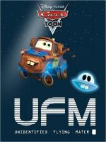 A Cars Toon; Mater's Tall Tales: Unidentified Flying Mater (TV) (C)