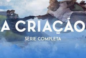 A Criação (Serie de TV)