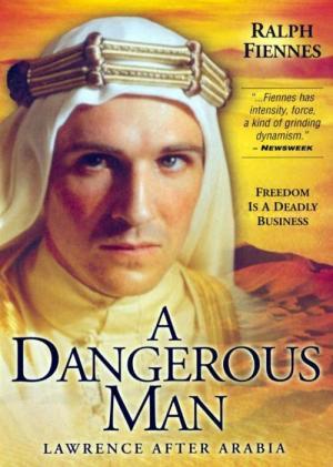 Lawrence de Arabia: Un hombre peligroso (TV)