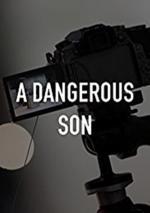 Un hijo peligroso