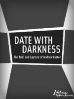 A Date with Darkness: The Trial and Capture of Andrew Luster (TV)