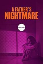 A Father's Nightmare (TV)