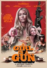 A Girl Is a Gun (Serie de TV)