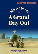 A Grand Day Out with Wallace and Gromit (S)