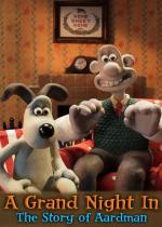 A Grand Night In: The Story of Aardman (TV)