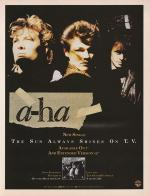 A-ha: The Sun Always Shines on T.V. (Vídeo musical)