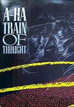 A-ha: Train of Thought (Vídeo musical)