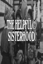 The Helpful(?) Sisterhood (C)