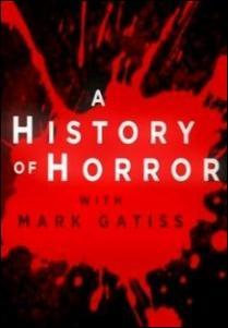 A History of Horror with Mark Gatiss (Miniserie de TV)