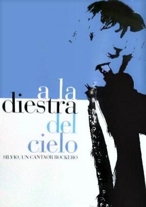 A la diestra del cielo: Silvio, un cantaor rockero