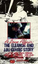 A Love Affair: The Eleanor and Lou Gehrig Story (TV)