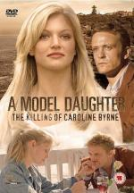 A Model Daughter: The Killing of Caroline Byrne (TV)