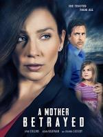 A Mother Betrayed (TV)