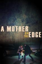 A Mother on the Edge (TV)