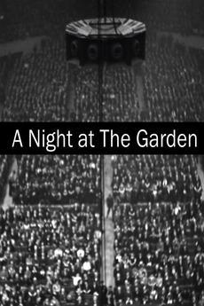 A Night at the Garden (C)