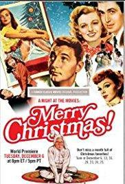 A Night at the Movies: Merry Christmas! (TV)