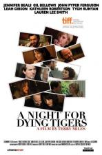 A Night for Dying Tigers