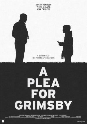 A Plea for Grimsby (S)