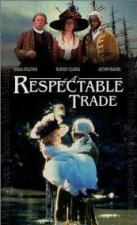 A Respectable Trade (TV Miniseries)