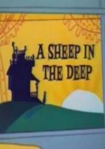 A Sheep in the Deep (C)