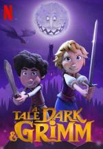 A Tale Dark & Grimm (TV Series)