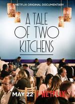 Una historia de dos cocinas