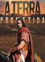 A Terra Prometida (TV Series)