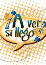 ¡A ver si llego! (TV Series)