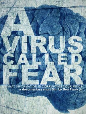 A Virus Called Fear (C)