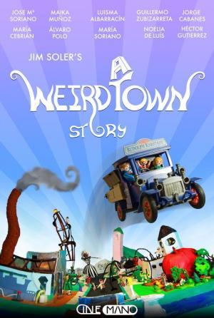 A Weird Town Story
