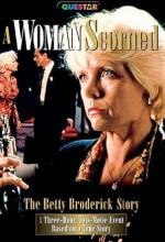 A Woman Scorned: The Betty Broderick Story (TV)