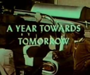 A Year Towards Tomorrow