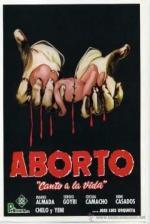 Aborto: Canto a la vida