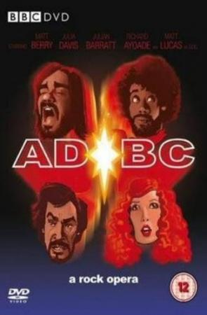 AD/BC: A Rock Opera (TV)
