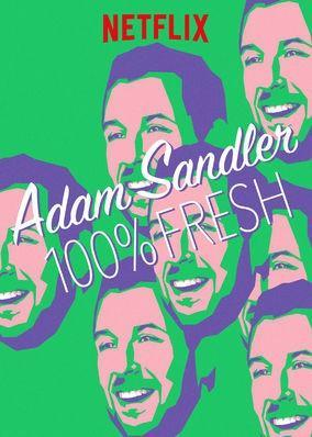 Adam Sandler: 100% Fresh