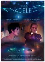 Adèle (TV Miniseries)
