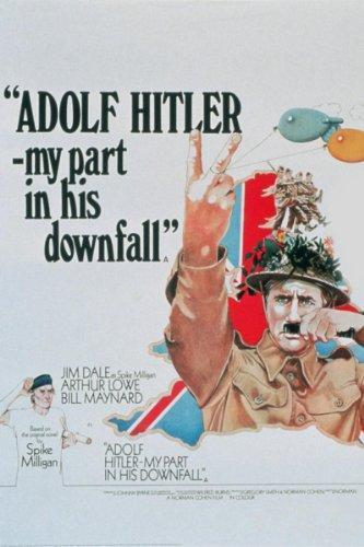 Adolph Hitler: His Life, Ideology, Rise, and Downfall