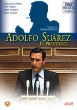 Adolfo Suárez, el presidente (TV)
