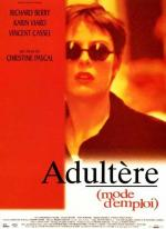 Adultère, mode d'emploi (Adultery: A User's Guide)