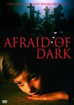 Afraid of the Dark (Double vue)