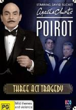 Agatha Christie's Poirot - Three Act Tragedy (TV)