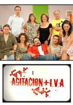 Agitación + IVA (Serie de TV)