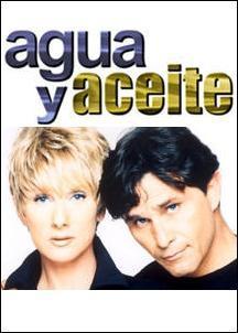 Agua y aceite (TV Series) (Serie de TV)