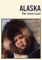 Alaska: The Great Land (C)