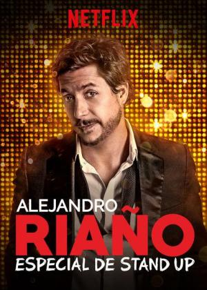Alejandro Riaño: Especial de stand-up