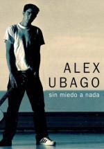 Álex Ubago: Sin miedo a nada (Music Video)