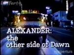 Alexander: The Other Side of Dawn (TV)