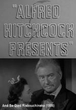 Alfred Hitchcock presents: And so died Riabouchinska (TV)