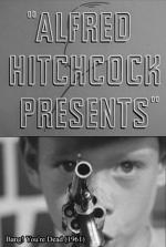Alfred Hitchcock Presents: Bang! You're Dead (TV)